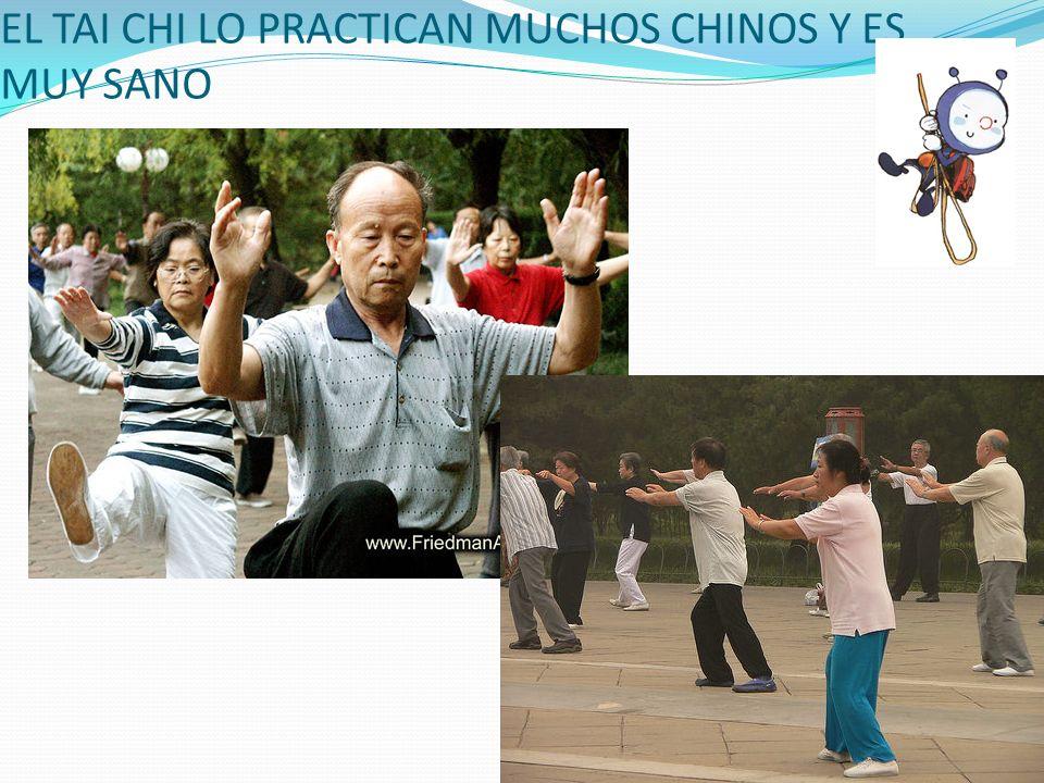 EL TAI CHI LO PRACTICAN MUCHOS CHINOS Y ES MUY SANO