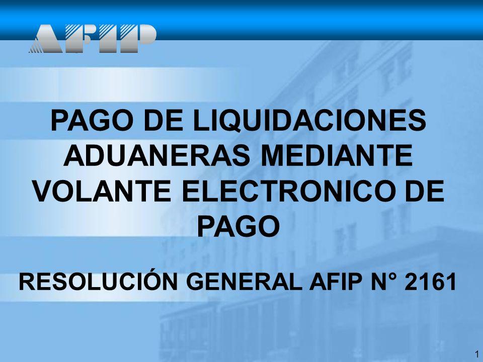 PAGO DE LIQUIDACIONES ADUANERAS MEDIANTE VOLANTE ELECTRONICO DE PAGO