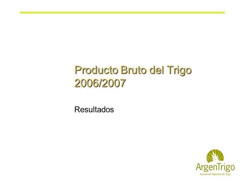 Producto Bruto del Trigo 2006/2007