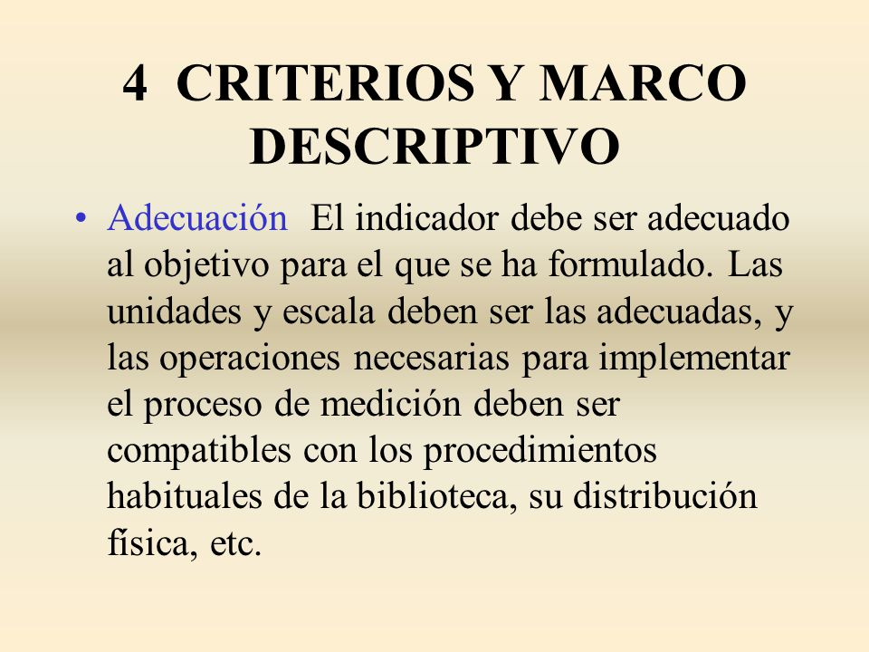 4 CRITERIOS Y MARCO DESCRIPTIVO