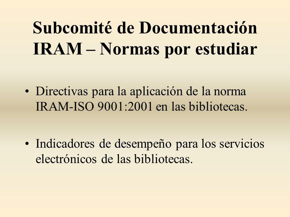 Subcomité de Documentación IRAM – Normas por estudiar