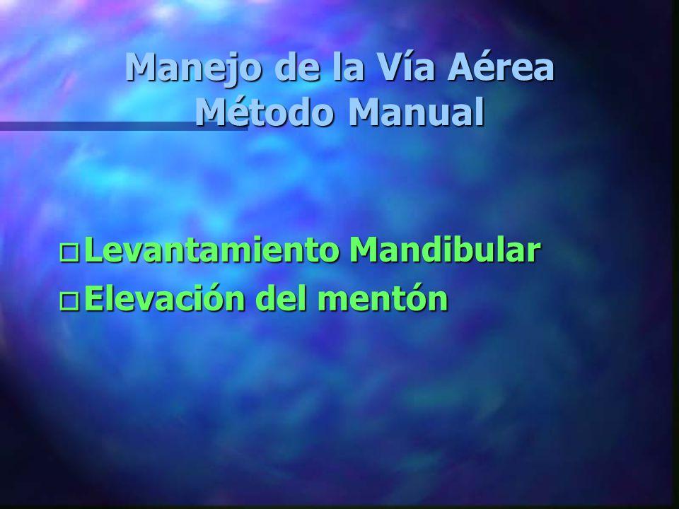 Manejo de la Vía Aérea Método Manual