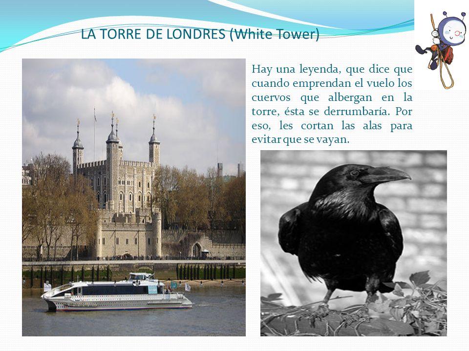 LA TORRE DE LONDRES (White Tower)