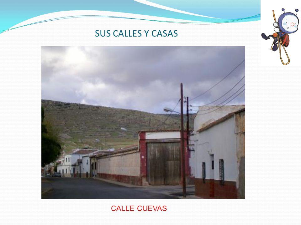 SUS CALLES Y CASAS CALLE CUEVAS
