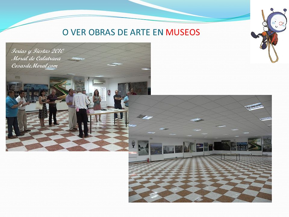 O VER OBRAS DE ARTE EN MUSEOS
