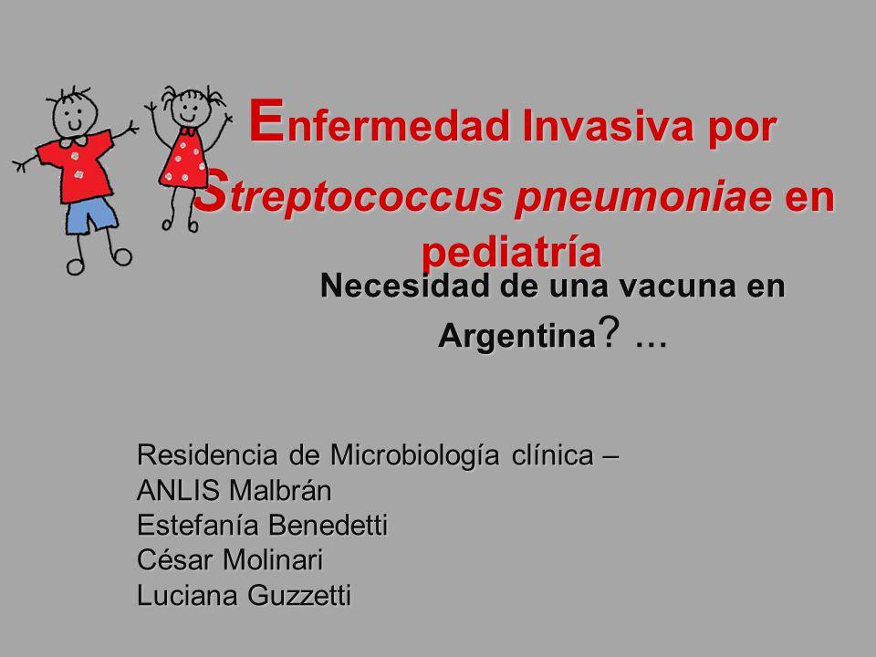 Enfermedad Invasiva por Streptococcus pneumoniae en pediatría