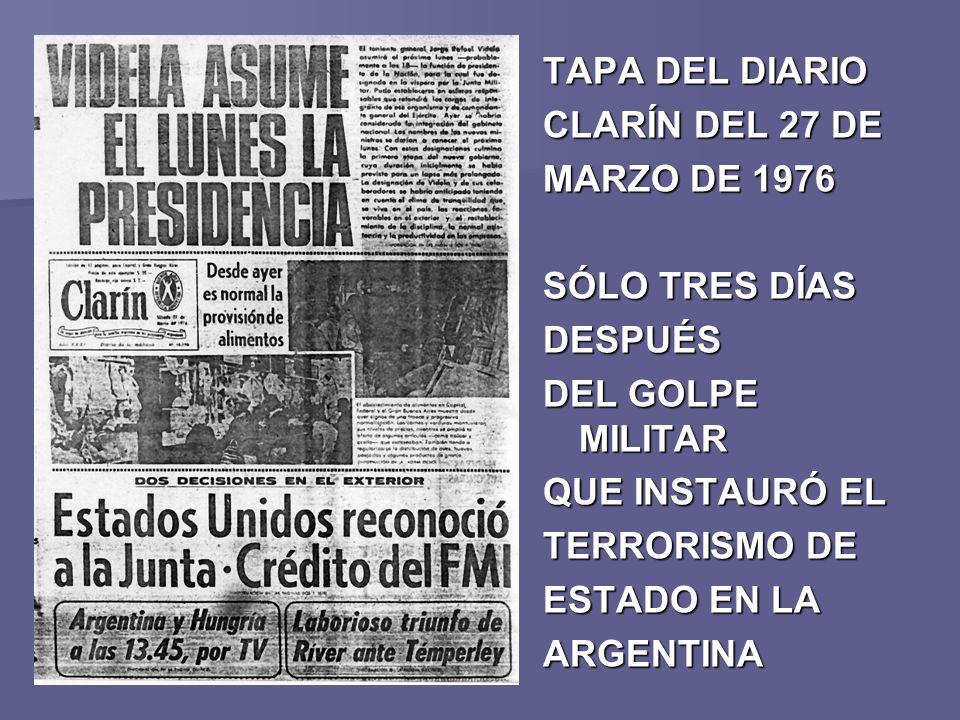 TAPA DEL DIARIO CLARÍN DEL 27 DE MARZO DE 1976 SÓLO TRES DÍAS DESPUÉS