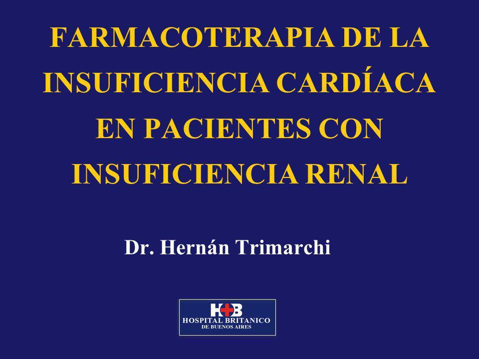 FARMACOTERAPIA DE LA INSUFICIENCIA CARDÍACA EN PACIENTES CON INSUFICIENCIA RENAL