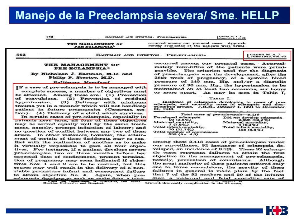 Manejo de la Preeclampsia severa/ Sme. HELLP