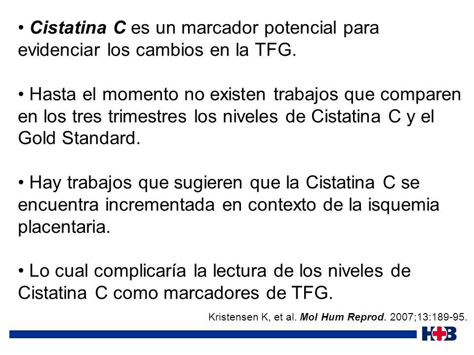 Cistatina C es un marcador potencial para evidenciar los cambios en la TFG.