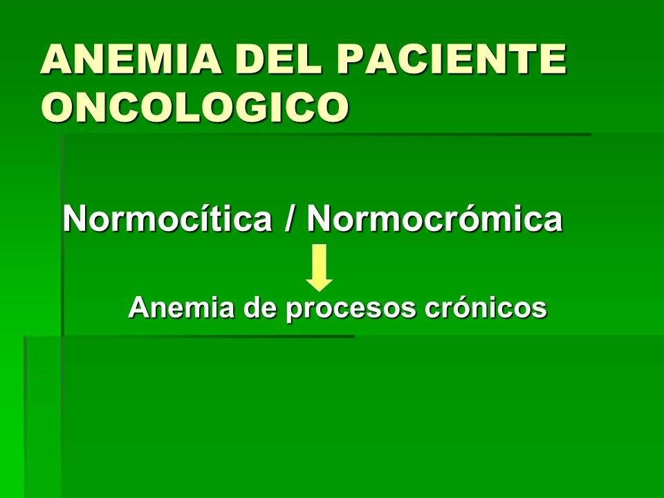 ANEMIA DEL PACIENTE ONCOLOGICO