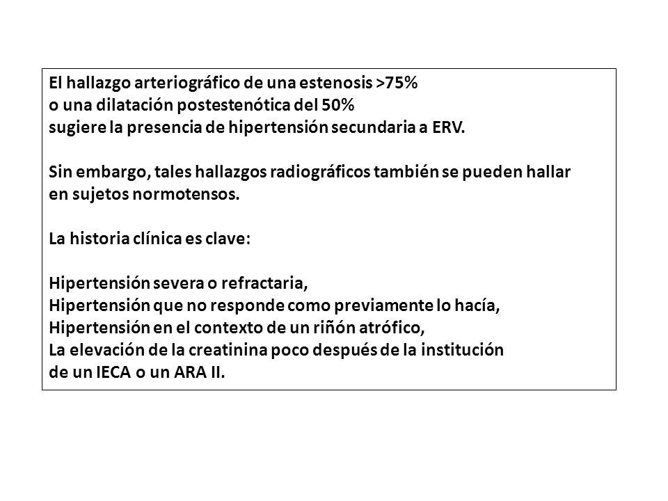El hallazgo arteriográfico de una estenosis >75%