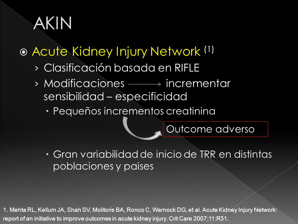 AKIN Acute Kidney Injury Network (1) Clasificación basada en RIFLE