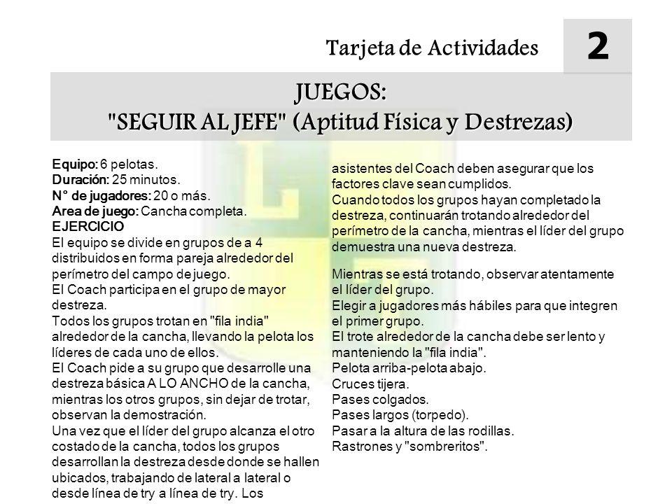 SEGUIR AL JEFE (Aptitud Física y Destrezas)