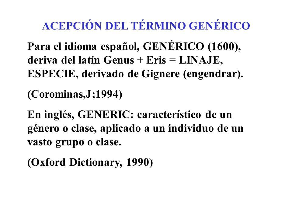 ACEPCIÓN DEL TÉRMINO GENÉRICO