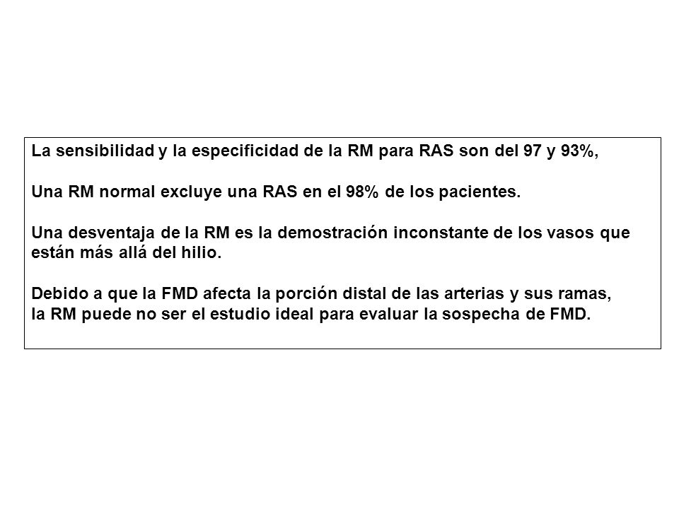 La sensibilidad y la especificidad de la RM para RAS son del 97 y 93%,