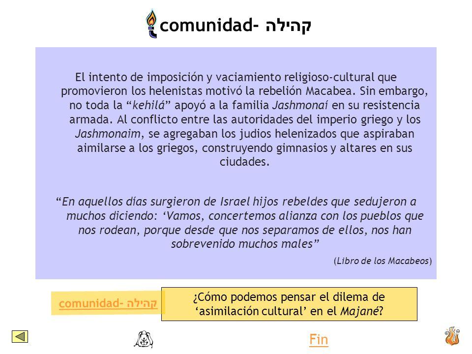 ¿Cómo podemos pensar el dilema de 'asimilación cultural' en el Majané