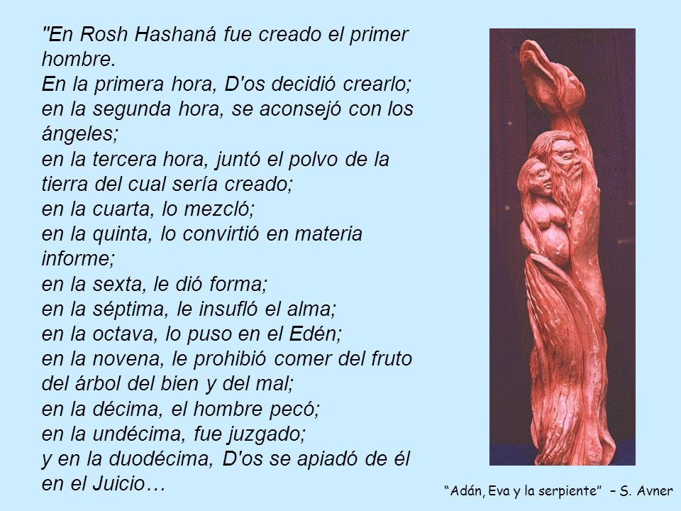 En Rosh Hashaná fue creado el primer hombre.