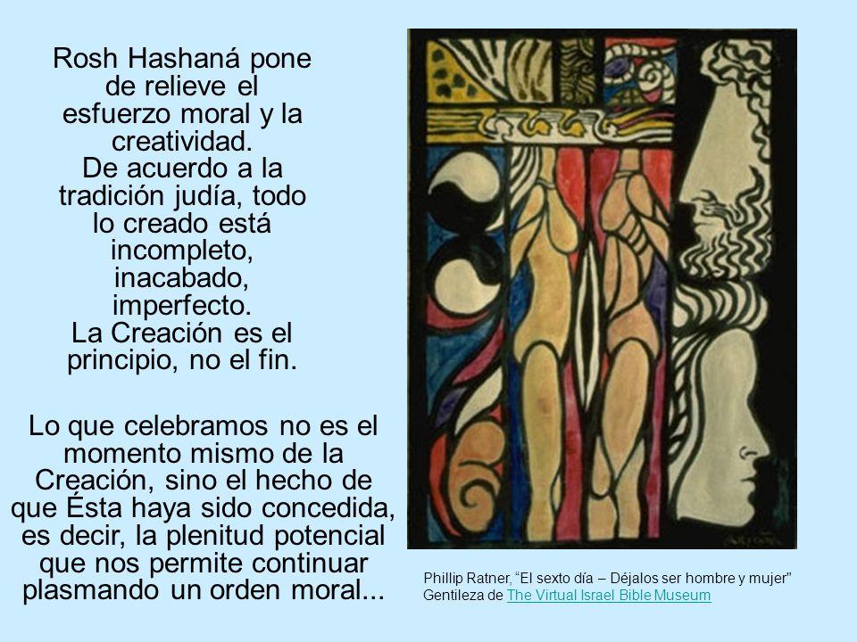 Rosh Hashaná pone de relieve el esfuerzo moral y la creatividad