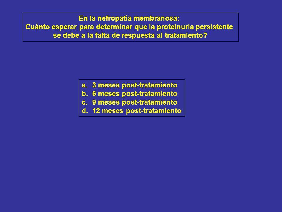 En la nefropatía membranosa: