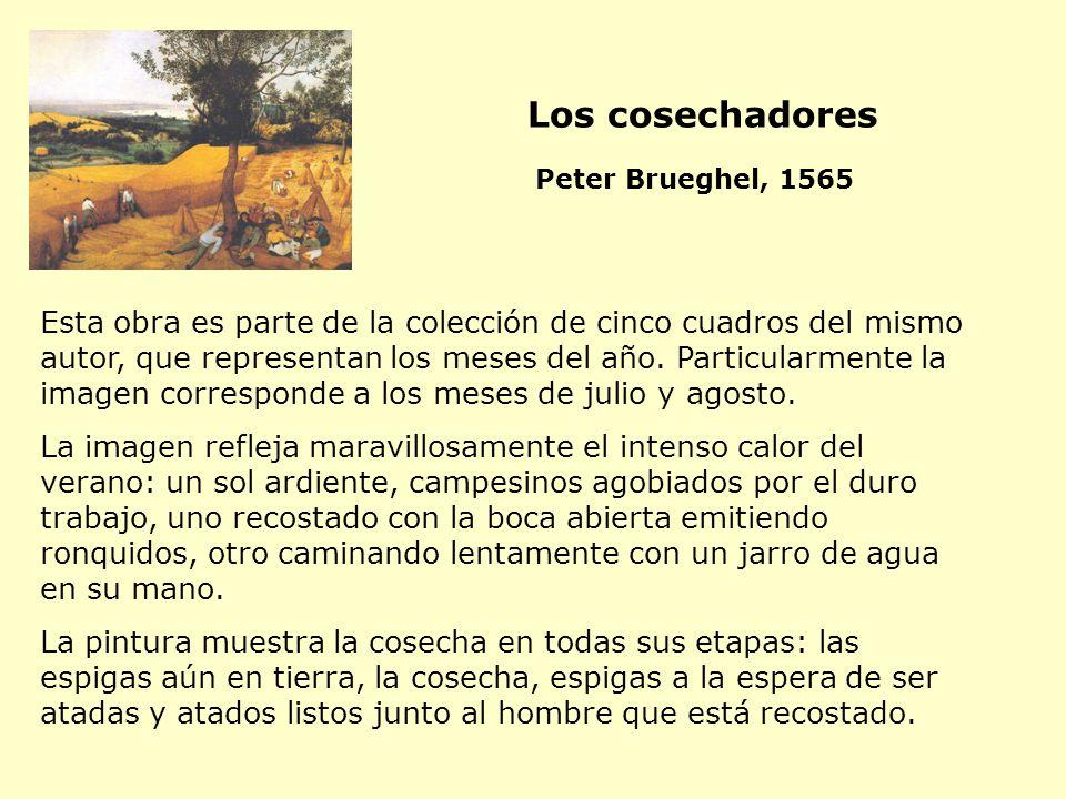 Los cosechadores Peter Brueghel, 1565.