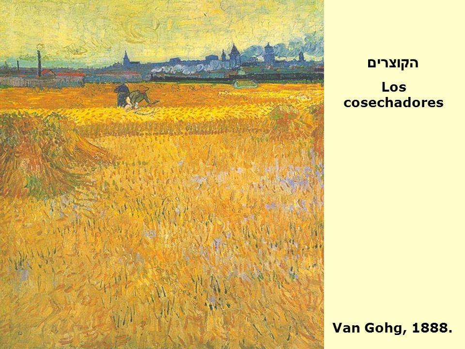 הקוצרים Los cosechadores Van Gohg, 1888.