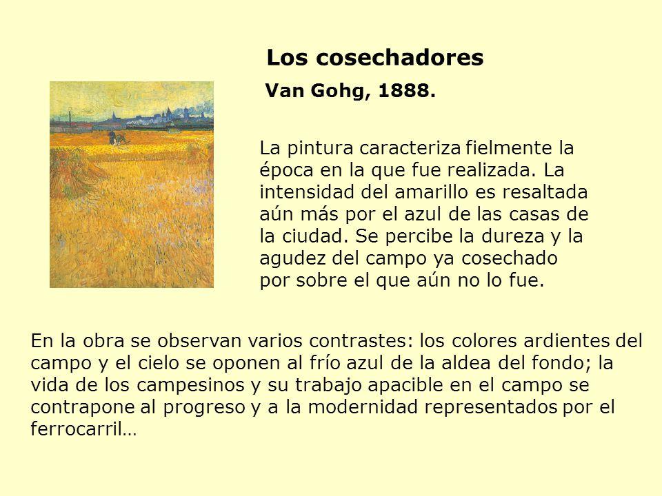 Los cosechadores Van Gohg, 1888.