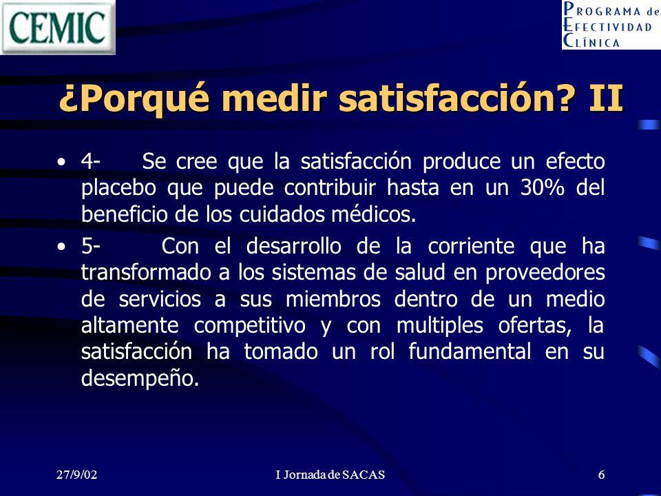 ¿Porqué medir satisfacción II
