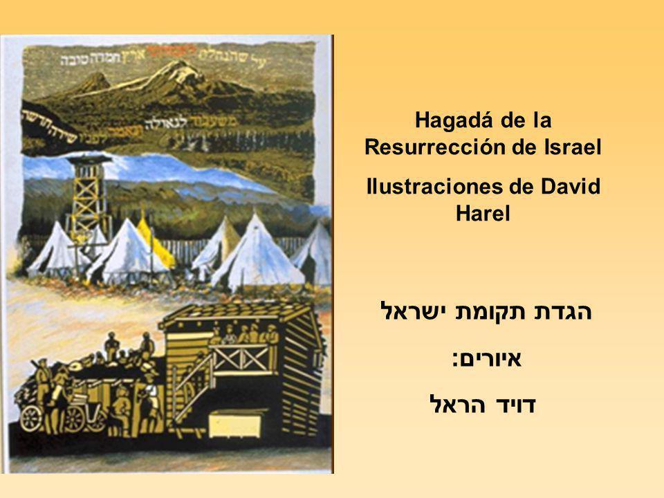 Hagadá de la Resurrección de Israel Ilustraciones de David Harel