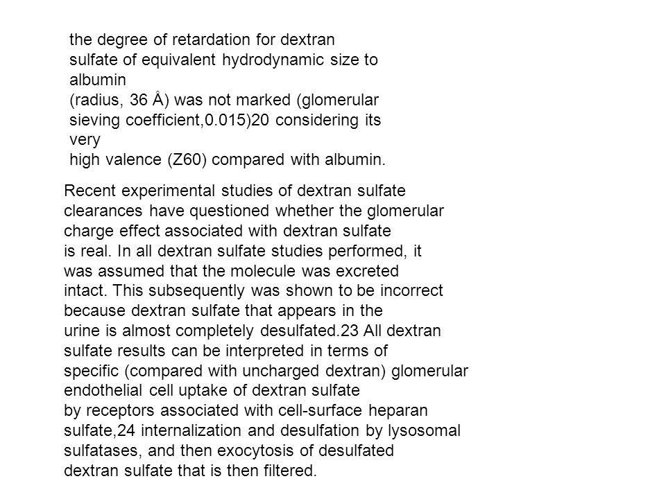 the degree of retardation for dextran
