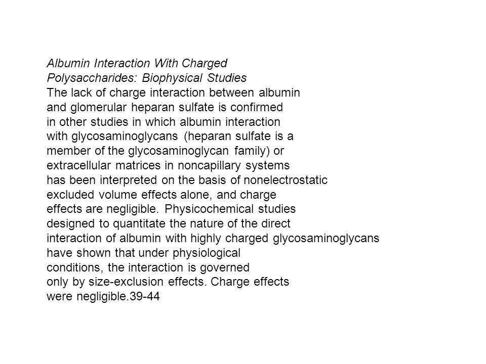 Albumin Interaction With Charged