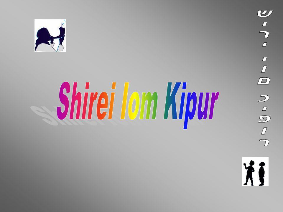 שירי יום כיפור Shirei Iom Kipur