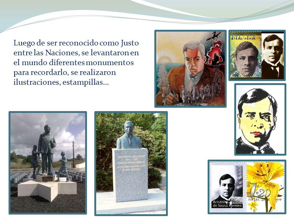 Luego de ser reconocido como Justo entre las Naciones, se levantaron en el mundo diferentes monumentos para recordarlo, se realizaron ilustraciones, estampillas…