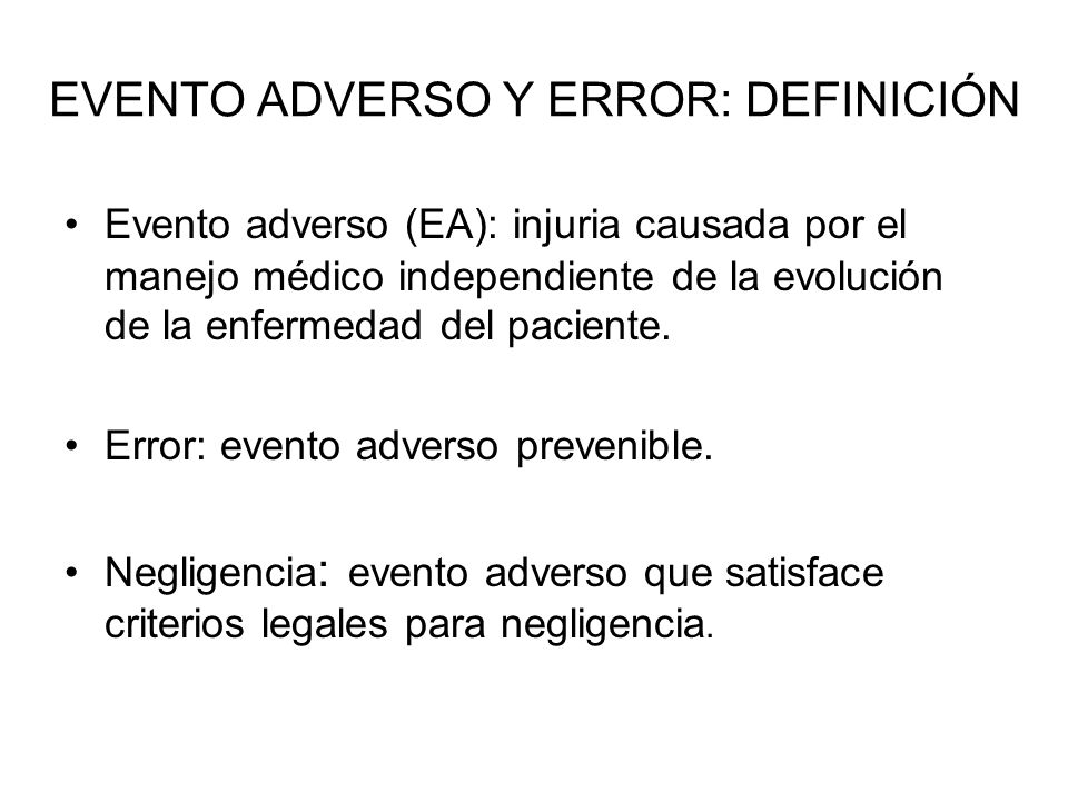 EVENTO ADVERSO Y ERROR: DEFINICIÓN