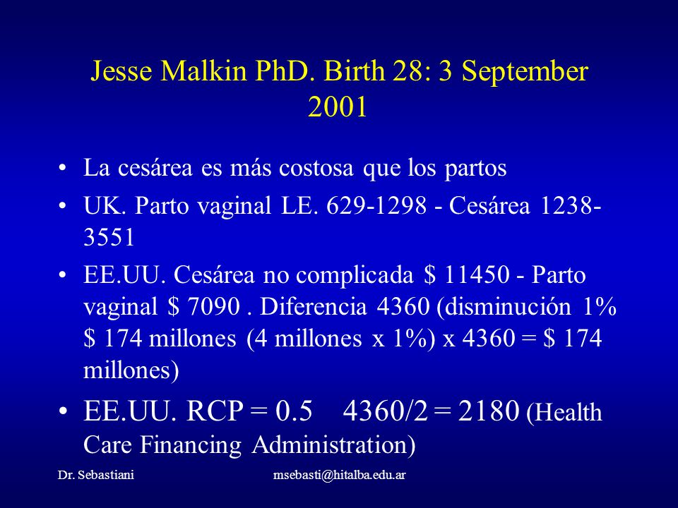 Jesse Malkin PhD. Birth 28: 3 September 2001
