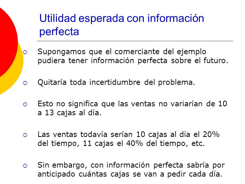 Utilidad esperada con información perfecta