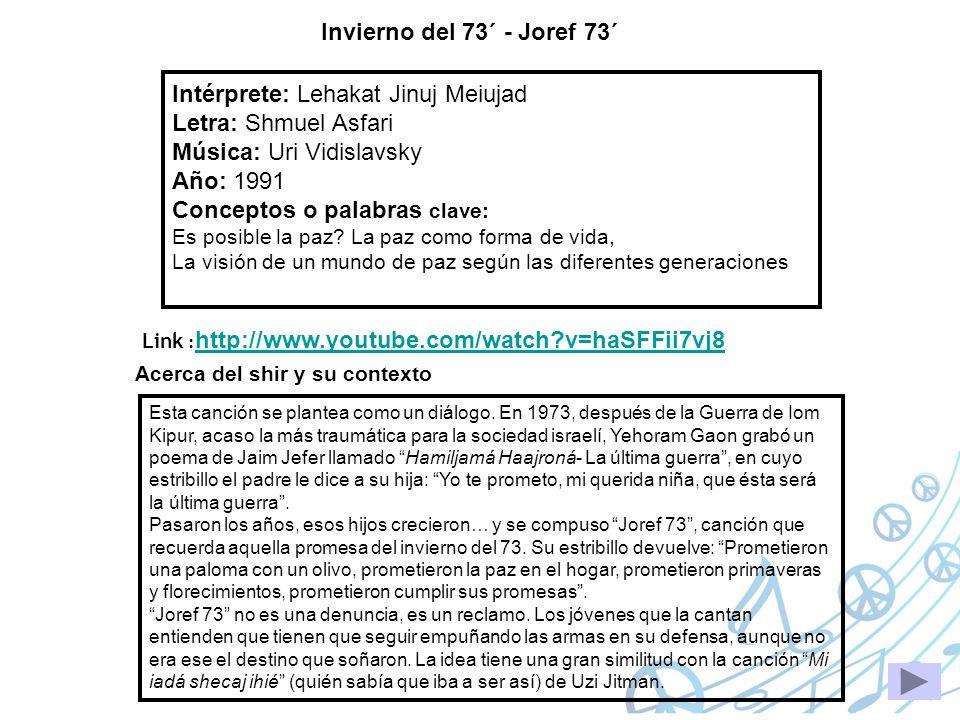 Intérprete: Lehakat Jinuj Meiujad Letra: Shmuel Asfari