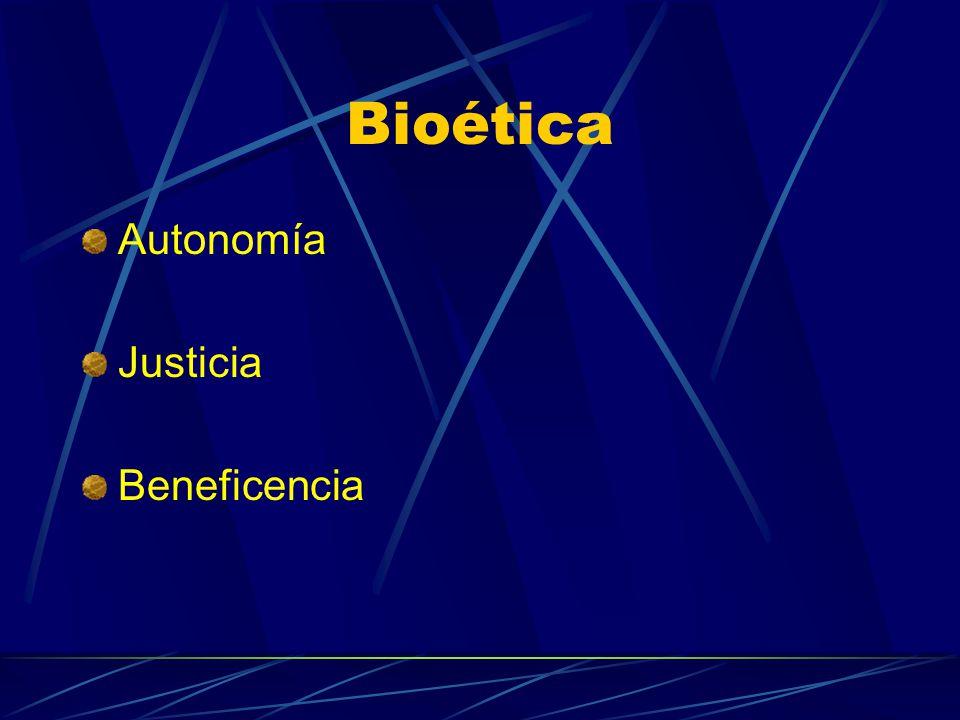 Bioética Autonomía Justicia Beneficencia