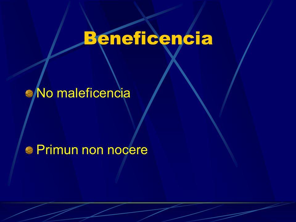 Beneficencia No maleficencia Primun non nocere