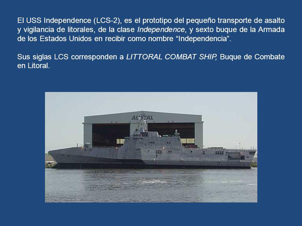 El USS Independence (LCS-2), es el prototipo del pequeño transporte de asalto y vigilancia de litorales, de la clase Independence, y sexto buque de la Armada de los Estados Unidos en recibir como nombre Independencia .