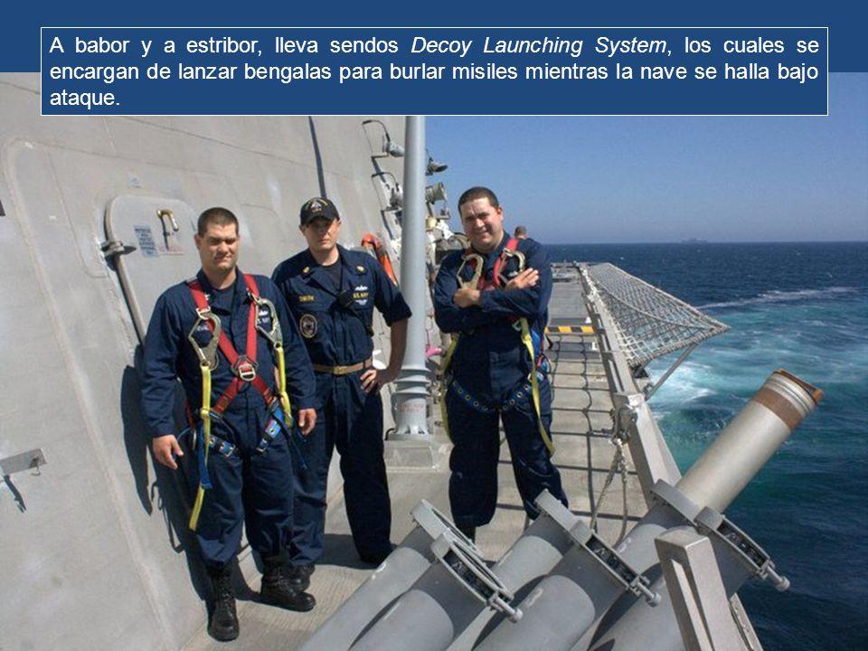A babor y a estribor, lleva sendos Decoy Launching System, los cuales se encargan de lanzar bengalas para burlar misiles mientras la nave se halla bajo ataque.