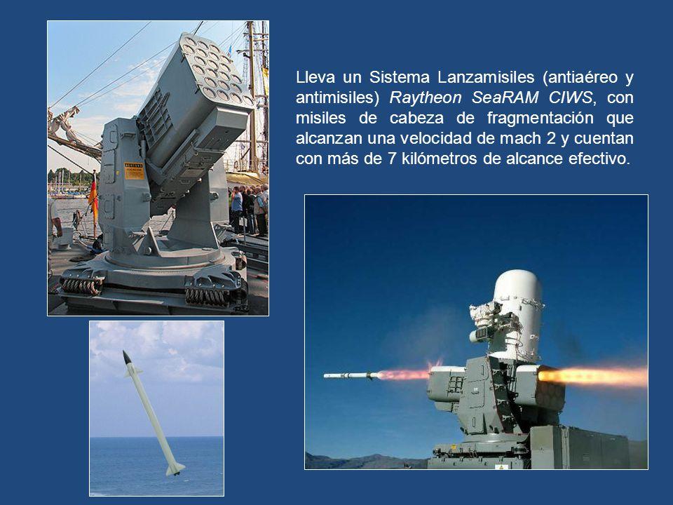 Lleva un Sistema Lanzamisiles (antiaéreo y antimisiles) Raytheon SeaRAM CIWS, con misiles de cabeza de fragmentación que alcanzan una velocidad de mach 2 y cuentan con más de 7 kilómetros de alcance efectivo.