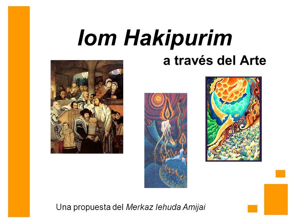 Iom Hakipurim a través del Arte Una propuesta del Merkaz Iehuda Amijai