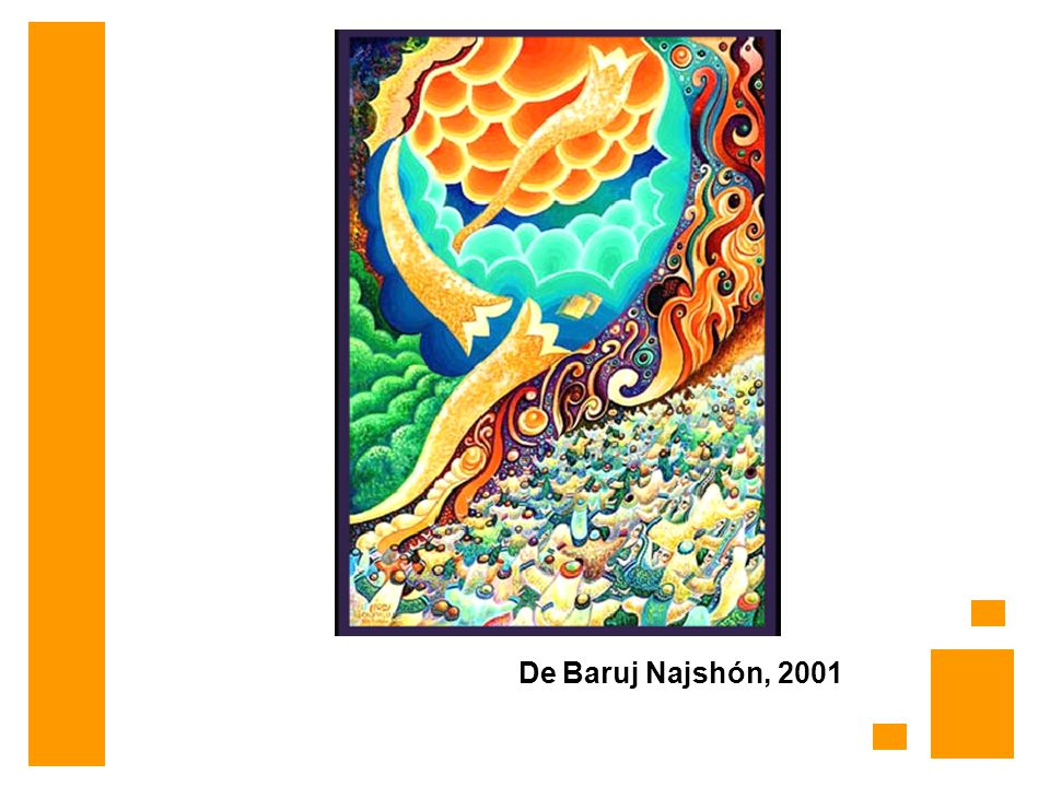 De Baruj Najshón, 2001