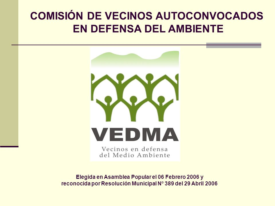 COMISIÓN DE VECINOS AUTOCONVOCADOS EN DEFENSA DEL AMBIENTE