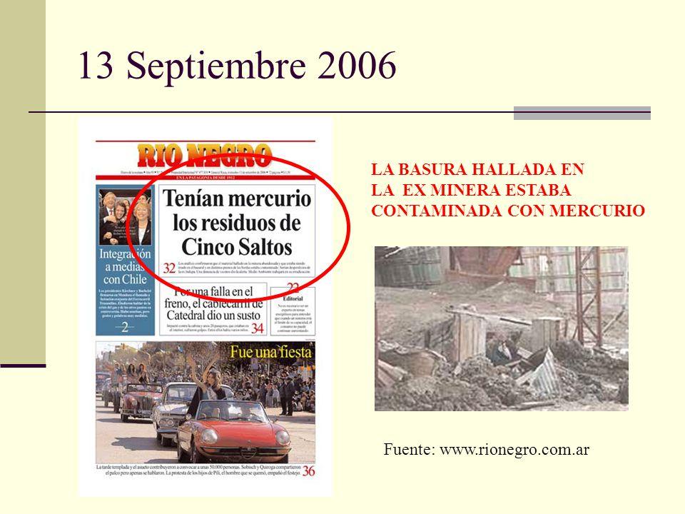 13 Septiembre 2006 LA BASURA HALLADA EN LA EX MINERA ESTABA