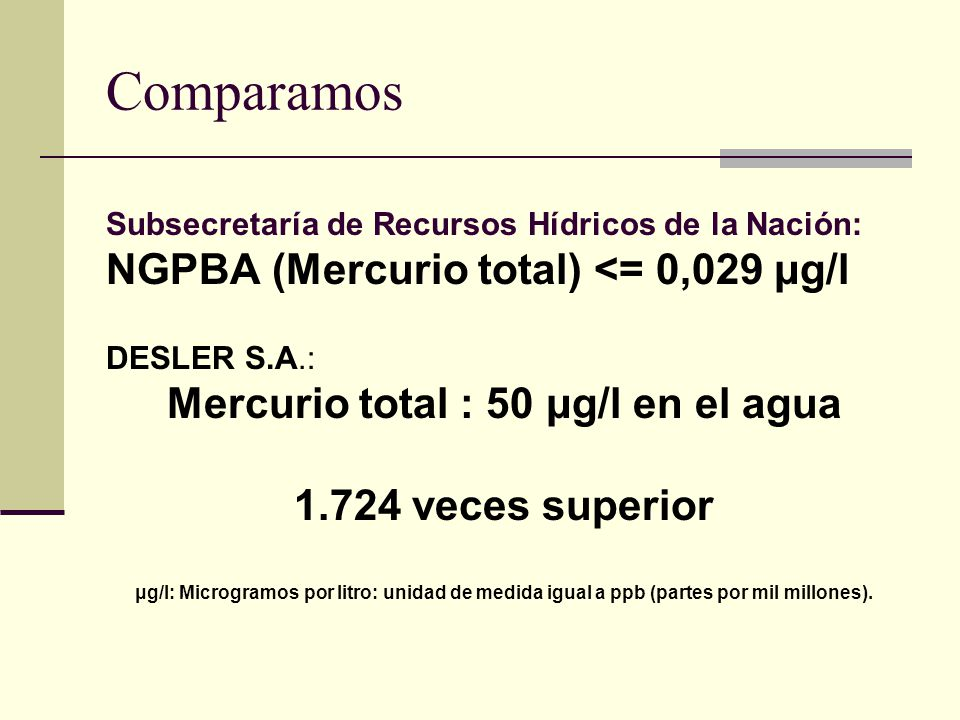 Mercurio total : 50 μg/l en el agua