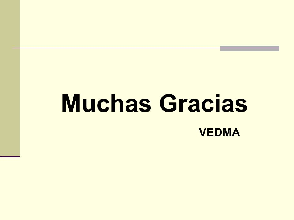 Muchas Gracias VEDMA