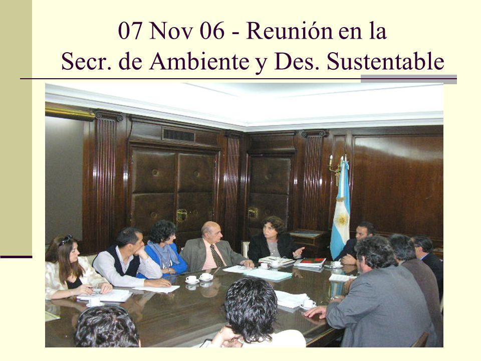 07 Nov 06 - Reunión en la Secr. de Ambiente y Des. Sustentable
