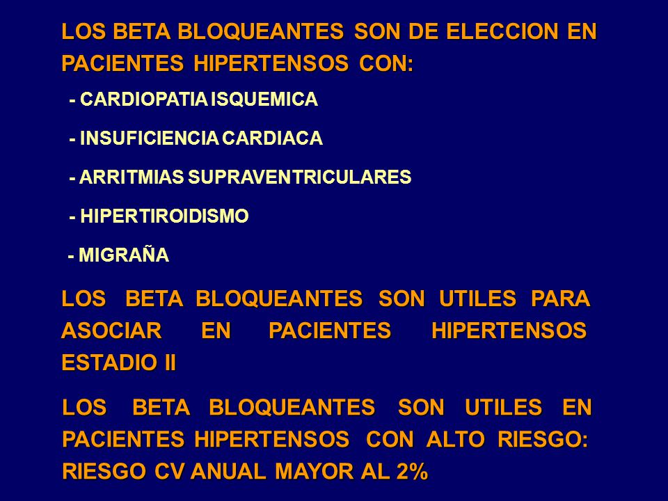 LOS BETA BLOQUEANTES SON DE ELECCION EN PACIENTES HIPERTENSOS CON: